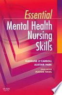 Essential Mental Health Nursing Skills E Book