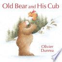 Old Bear and His Cub Book