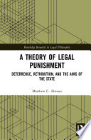A Theory Of Legal Punishment