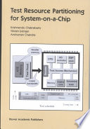 Test Resource Partitioning for System on a Chip