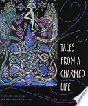 Tales From a Charmed Life