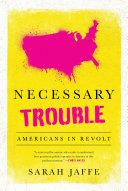 Necessary Trouble Book PDF