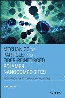 Mechanics of Particle- and Fiber-Reinforced Polymer Nanocomposites [Pdf/ePub] eBook