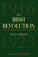 The Irish Revolution and Its Aftermath  1916 1923