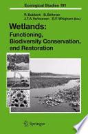 Wetlands: Functioning, Biodiversity Conservation, and Restoration