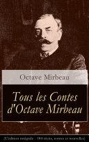 Pdf Tous les Contes d'Octave Mirbeau (L'édition intégrale - 184 récits, contes et nouvelles) Telecharger