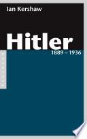 Hitler 1889 – 1936  , Band 1