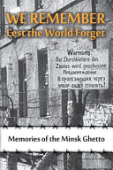 We Remember Lest the World Forget