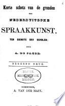 Korte schets van de gronden der Nederduitsche spraakkunst