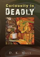 Curiousity Is Deadly Pdf/ePub eBook