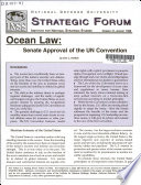 Strategic Forum, No. 41, Ocean Law: Senate Approval of the UN Convention, August 1995