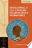 Developing a 21st Century Neuroscience Workforce