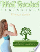 Well Rooted Beginnings