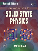 INTRODUCTION TO SOLID STATE PHYSICS, Second Edition