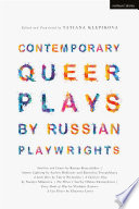 Contemporary Queer Plays by Russian Playwrights