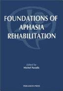 Foundations of Aphasia Rehabilitation