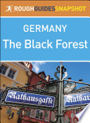 The Black Forest  Rough Guides Snapshot Germany