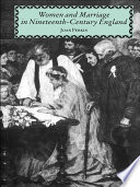 Women and Marriage in Nineteenth Century England