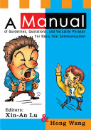 A Manual of Guidelines, Quotations, and Versatile Phrases for Basic Oral Communication