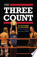 """The Three Count: My Life in Stripes As a WWE Referee"" by Jimmy Korderas, Adam"