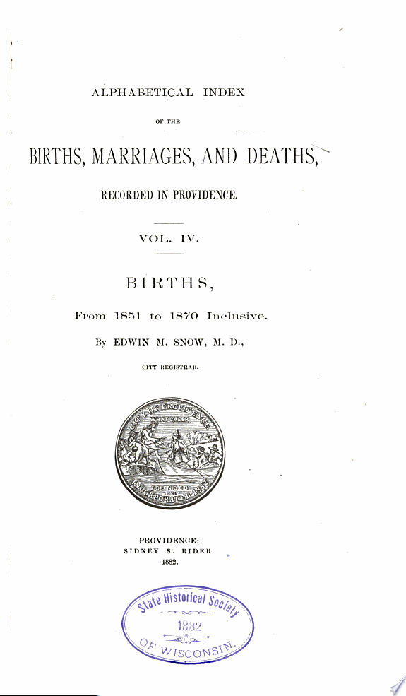 Alphabetical Index of the Births  Marriages and Deaths Recorded in Providence