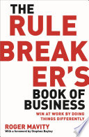The Rule Breaker s Book of Business
