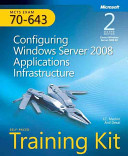 MCTS Self paced Training Kit  exam 70 643