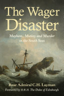 The Wager Disaster Pdf/ePub eBook