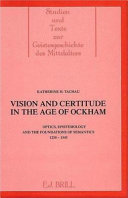 Vision and Certitude in the Age of Ockham