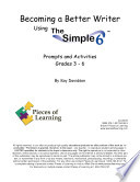 Becoming a Better Writer Using the Simple 6TM Book PDF