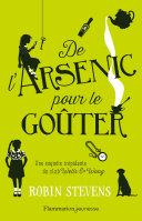De l'arsenic pour le goûter [Pdf/ePub] eBook