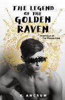 The Legend of the Golden Raven Pdf/ePub eBook