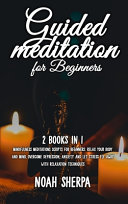 Guided Meditation for Beginners Book