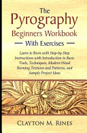 The Pyrography Beginners Workbook with Exercises