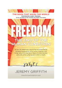 Freedom: The End of the Human Condition ebook
