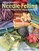 Indygo Junction's Needle Felting