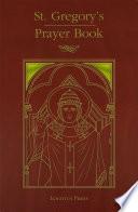 St  Gregory s Prayer Book