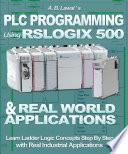 PLC Programming Using RSLogix 500   Real World Applications