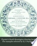Poynter s South Kensington drawing book  The examples selected by E J  Poynter  Freehand  first grade   plants