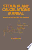 Steam Plant Calculations Manual Second Edition Revised And Expanded Book PDF