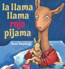 La llama llama rojo pijama Book