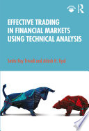 Effective Trading in Financial Markets Using Technical Analysis
