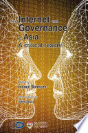 The Internet and Governance in Asia