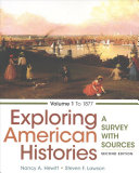 Exploring American Histories   Thinking Through Sources for Exploring American Histories