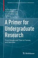 A Primer for Undergraduate Research
