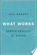 """What Works"" by Iris Bohnet"