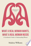 What a Real Woman Wants  What a Real Woman Needs