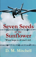 Seven Seeds of the Sunflower