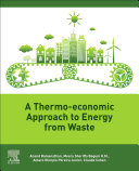 A Thermo Economic Approach to Energy from Waste