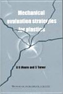 Mechanical Evaluation Strategies for Plastics